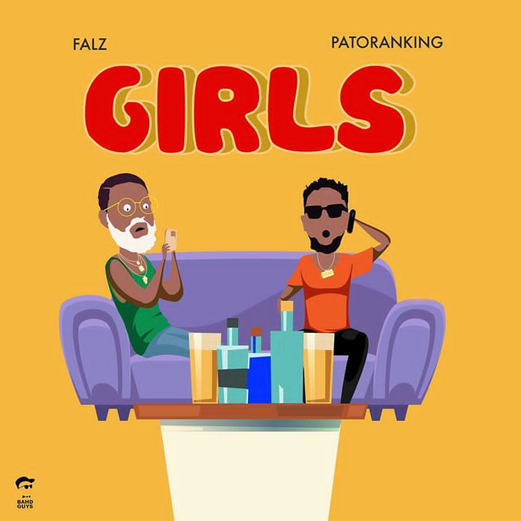"Falz Ft patoranking Drop  hit jam titled ""Girls"""